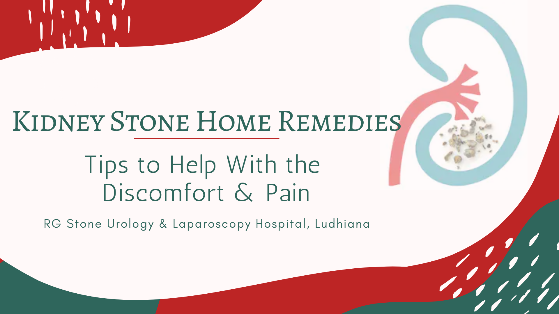 Kidney Stone Home Remedies Tips To Help With The Discomfort Pain Rg Stone Urology Laparoscopy Hospital Ludhiana